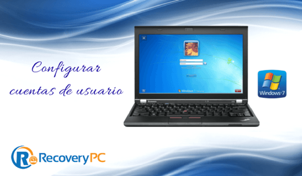 Configurar un usuario en windows 7