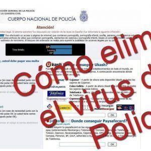 Como eliminar el virus de la policía
