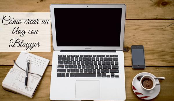 como crear blog con blogger