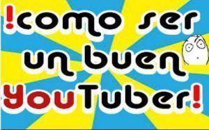 como ser un youtuber