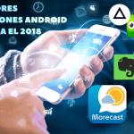 Las mejores Apps para el 2018